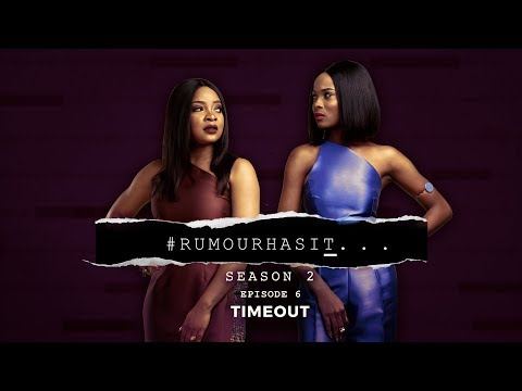 Rumour Has It S2E6: Time Out