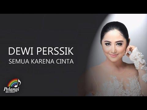 gratis download video - Dangdut - Dewi Perssik - Semua Karena Cinta