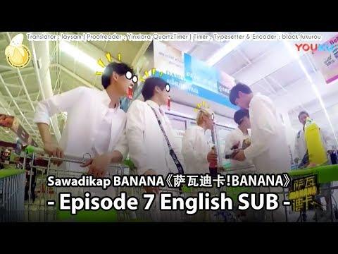 [ENG SUB] TRAINEE18 Sawadikap BANANA Episode 7 (FULL)