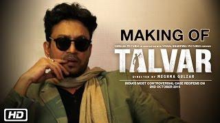 Nonton Making Of Talvar   Irrfan Khan  Konkona Sen Sharma  Neeraj Kabi  Atul Kumar  Gajraj Rao Film Subtitle Indonesia Streaming Movie Download