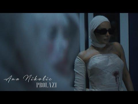 Prolazi - Ana Nikolić - nova pesma, tekst pesme i tv spot