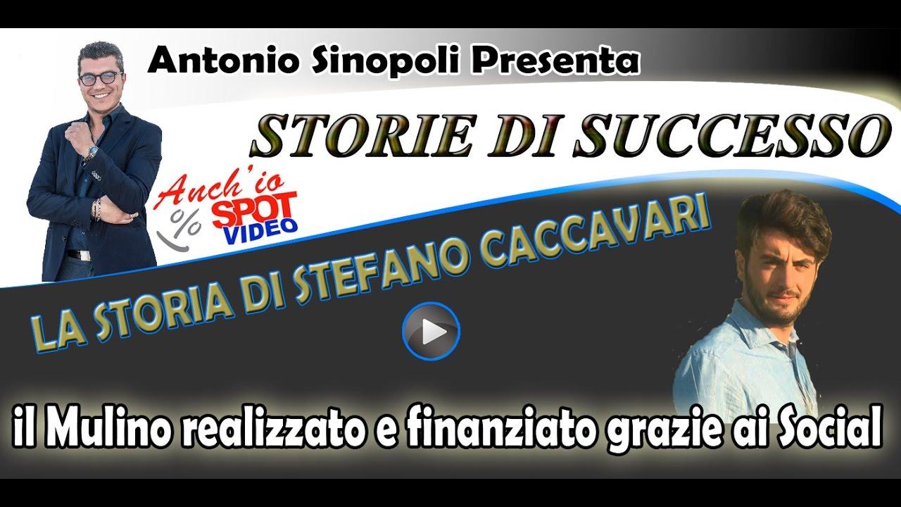 La storia di successo di Stefano Caccavari