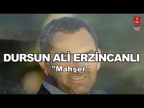 Dursun Ali Erzincanlı – Mahşer Sözleri