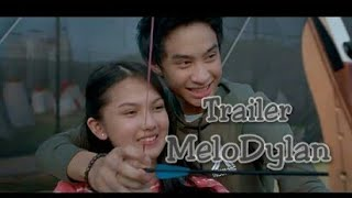 Film MeloDylan The Movie - Official Trailer