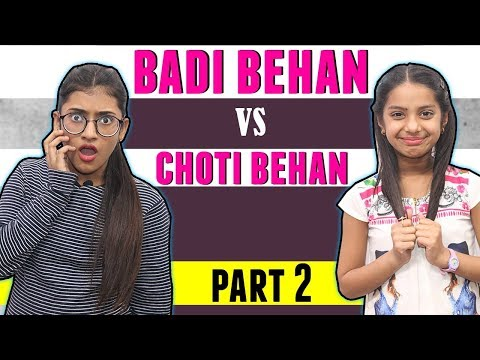 Badi Behan Vs. Choti Behan Part 2 | SAMREEN ALI