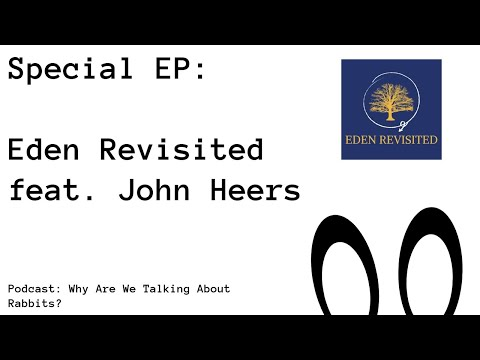 Eden Revisited Special feat. John Heers - WAWTAR Special