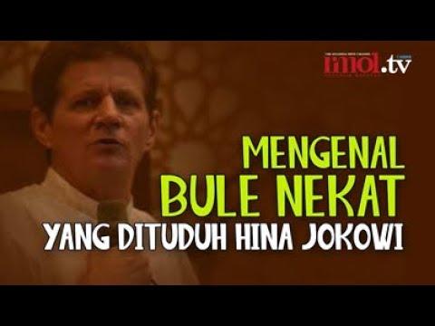 Mengenal Bule Nekat Yang Dituduh Hina Jokowi