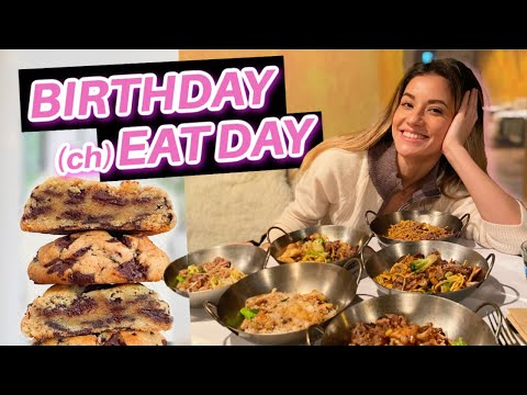 25TH BIRTHDAY OF EATING! *Eating Everything I Want*