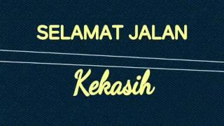 Video SELAMAT JALAN KEKASIH ^RITA EFFENDY^lirik by Iim Terifarah MP3, 3GP, MP4, WEBM, AVI, FLV Agustus 2019