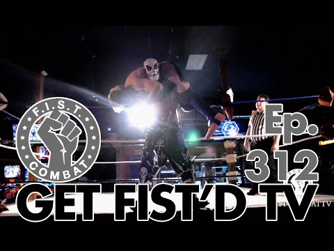 """GET FIST'D TV Ep 312: """"BUTT STUFF"""" SEXY CONFRONTATION WITH DIRTY RON AND VANDAGRIFF VS. FUNNY BONE!"""
