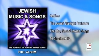 The Best of Jewish, Yiddish, Hebrew and Klezmer Music and Songs. The Most Beautiful album of Traditional Jewish music and Yiddish music. Israeli Music.