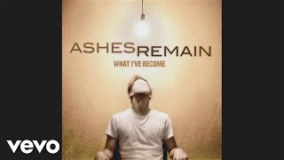 Ashes Remain - On My Own (Audio)