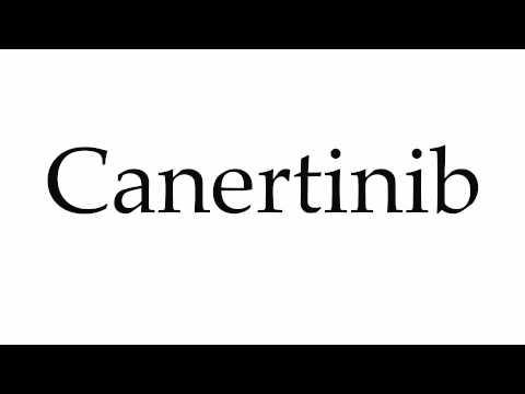How to Pronounce Canertinib
