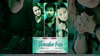 Video NOVEMBER RAIN | Nepali Full Movie HD | Aryan Sigdel, Namrata Shrestha, Chhulthim Gurung MP3, 3GP, MP4, WEBM, AVI, FLV Juli 2018