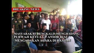 Masyarakat Bengkalis Menghadang Purwaji Ketua GP Ansor dan Banser Riau Mengadakan Acara di Bantan