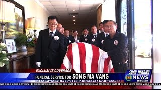 Suab Hmong News:  Full Coverage Funeral Service for Song Ma Sayaovong Vang in Fort Worth, TX
