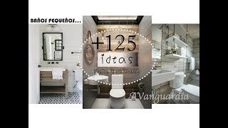 +125 Baños Pequeños | Ideas de Decoración para Baño | Small Bathroom Design Ideas /AVanguardia