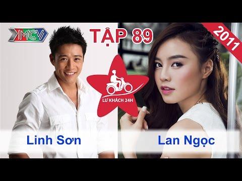 Linh Sơn vs. Lan Ngọc | LỮ KHÁCH 24H | Tập 89 | 271111