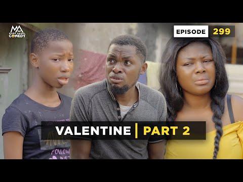 VALENTINE Part 2 (Mark Angel Comedy) (Episode 299)