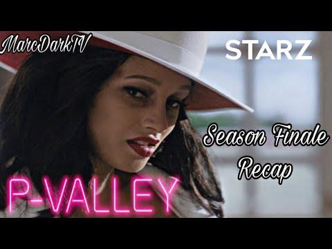 P-VALLEY SEASON 1 EPISODE 8 RECAP!!! SEASON FINALE!!!