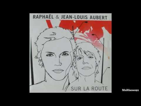 Raphael et Jean Louis Aubert - Sur La Route (видео)