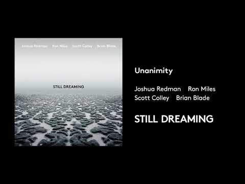 Joshua Redman - Unanimity (feat. Ron Miles, Scott Colley & Brian Blade) (Official Audio)