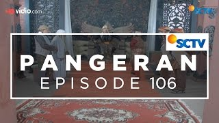 Video Pangeran - Episode 106 MP3, 3GP, MP4, WEBM, AVI, FLV Agustus 2018