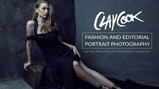 Video Clay Cook - Fashion and Editorial Portrait Photography Tutorial MP3, 3GP, MP4, WEBM, AVI, FLV Juni 2018