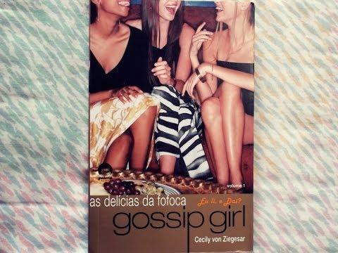 Eu li, e Dai? #28 - Gossip Girl