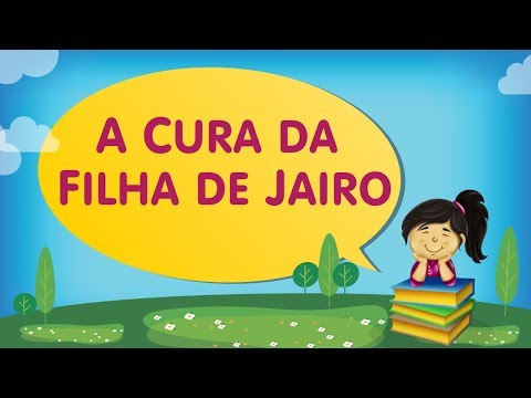 A CURA DA FILHA DE JAIRO | Cantinho da Criança com a Tia Érika
