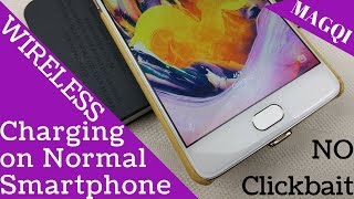 Wireless Charging on Normal Smartphone via MAGQI | Sharmaji Technical