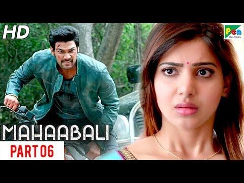 MAHAABALI | New Released Hindi Dubbed Movie | Part 06 | Bellamkonda Sreenivas, Samantha, Prakash Raj