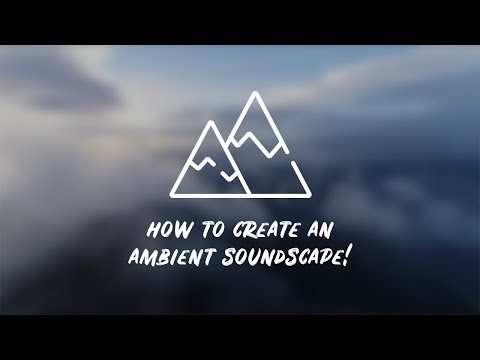 Perfect Tracks for Ambient Soundscapes!