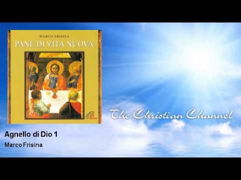 Marco Frisina - Agnello di Dio 1