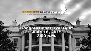 Click to play: Congressional Oversight - Audio/Video