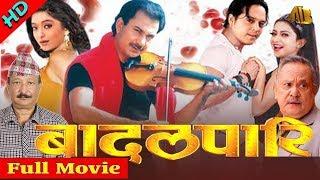 Video Nepali Full Movie Badalpari | Bhuwan KC | Jal Shaha | Dilip Raimajhi | AB Pictures Farm | B.G Dali MP3, 3GP, MP4, WEBM, AVI, FLV Maret 2019