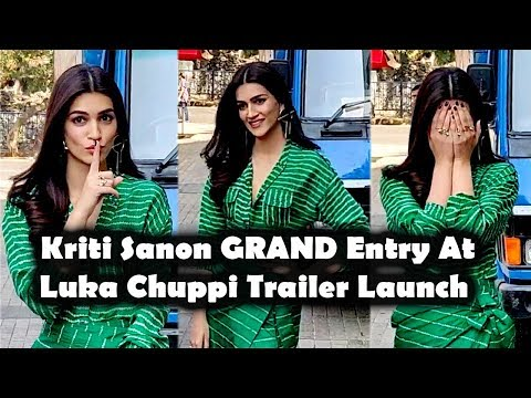 Kriti Sanon GRAND Entry At Trailer Launch Luka Chuppi