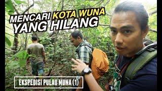 Download Video Mencari Kota Wuna yang Hilang | Ekspedisi Pulau Muna (1) MP3 3GP MP4