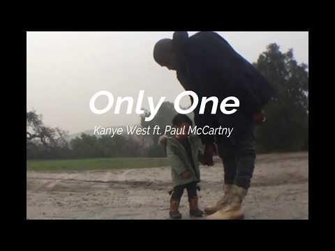 Only One - Kanye West ft. Paul McCartney (Lyrics)