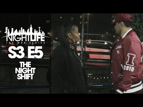 "Nightlife Web Series   Season 3   Episode 5 ""The Night Shift"""