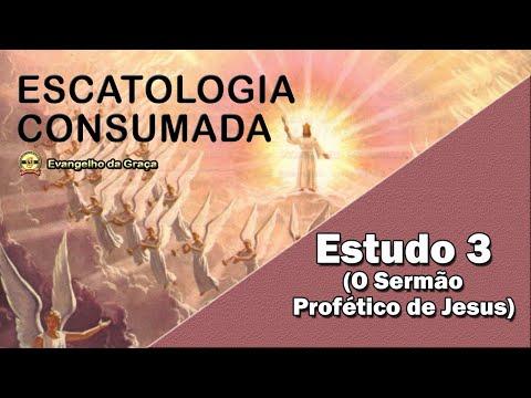 O SERMÃO PROFÉTICO DE JESUS | ESTUDO 3 | ESCATOLOG