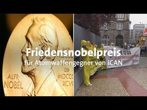 Friedensnobelpreis für Anti-Atomwaffen-Kampagne