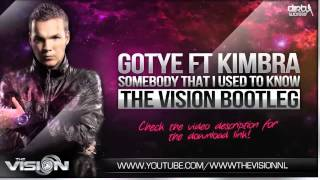 Gotye ft Kimbra - Somebody That I Used To Know (The Vision Bootleg)