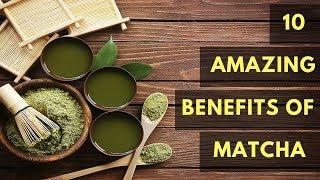 10 Amazing Benefits of Matcha Green Tea ✦ What is Matcha Good For