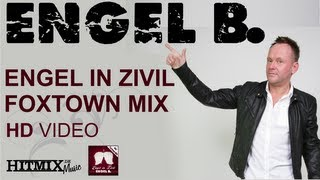 Engel B. - Engel in Zivil (Foxtown Mix)