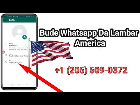 Bude Whatsapp Da Lambar America (Sabuwar Hanya)