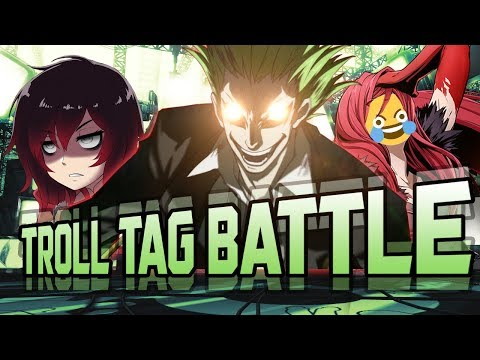 BlazBlue Troll Tag Battle