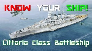 Vittorio Veneto Italy  City pictures : World of Warships - Know Your Ship #13 - Littorio Class Battleship