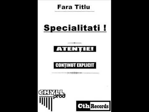 Fara Titlu - Crezi Ce Vrei (cu WiCe) prod.Yo Prod - Specialitati - [CthRecords 2013]