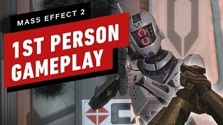 Mass Effect 2 First Person Mod Gameplay (Mod by Lord Emil1) by IGN